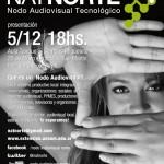 Presentación del Nodo Audiovisual Tecnológico Norte (NAT NORTE)