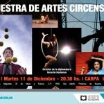 Martes 11/12, 20.30 hs. Muestra de la Diplomatura en Artes Circenses
