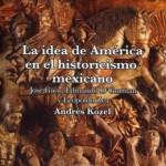 La idea de América en un ensayo de Andrés Kozel