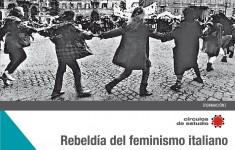 rebeldía del feminismo italiano