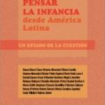 Pensar la infancia desde América Latina