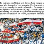 José Garriga Zucal escribe sobre violencia en el fútbol, en Perfil