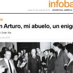 Galo Soler Illia escribe sobre su abuelo, el expresidente Arturo Illia