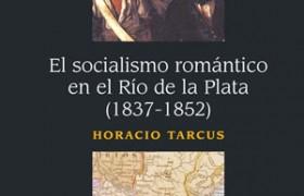 El nuevo libro de Horacio Tarcus