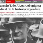 Leandro Losada habla en <i>Clarín</i> de su libro sobre Marceo T. de Alvear