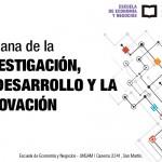Semana de la Investigación, el Desarrollo y la Innovación