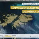 Seminario optativo de posgrado: Malvinas en la Geopolítica de América Latina