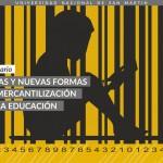 Seminario <i>Viejas y Nuevas Formas de Mercantilización de la Educación</i>