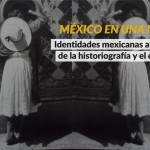 Seminarios de Posgrado: México en una Nuez
