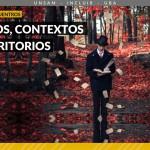 Último encuentro del Ciclo Textos, Contextos y Territorios