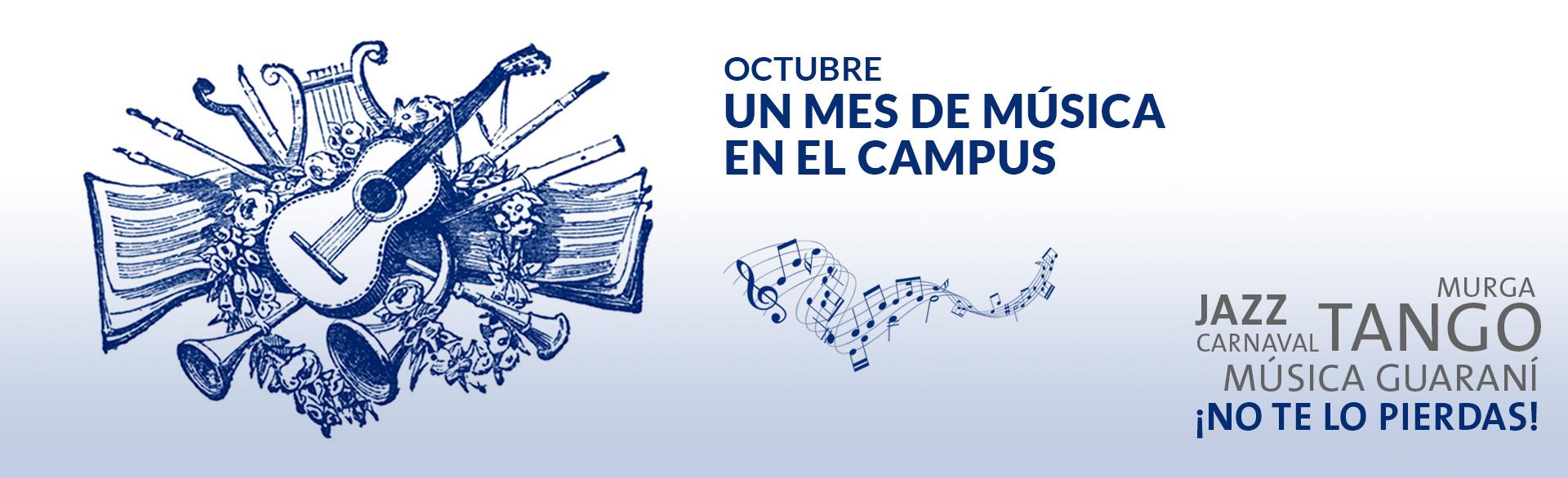 Octubre: Un mes de música en el Campus