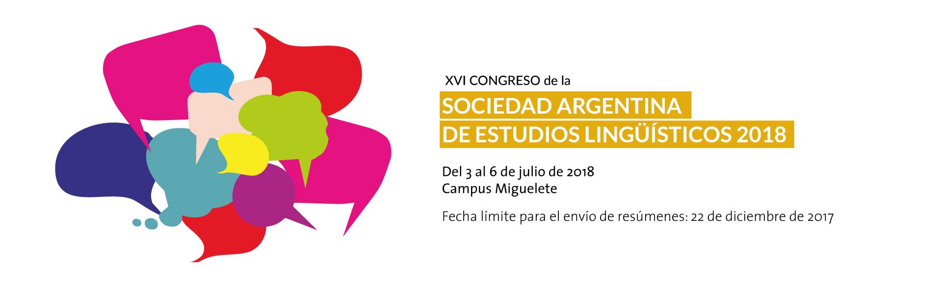 XVI CONGRESO DE LA SOCIEDAD ARGENTINA DE ESTUDIOS LINGÜÍSTICOS 2018