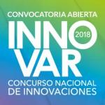 INNOVAR 2018: Convocatoria abierta