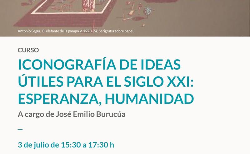 Curso: Iconografía de ideas útiles para el siglo XXI: esperanza, humanidad