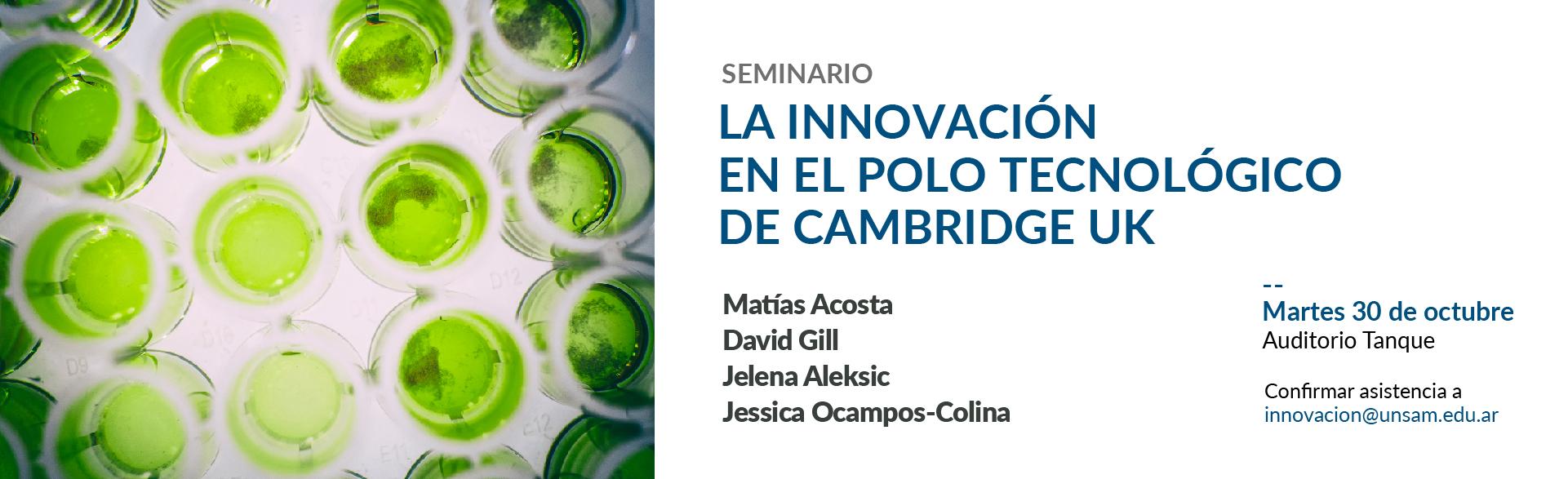 Seminario internacional Innovación del Polo Tecnológico Cambridge-UK