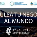Pasaporte Emprendedor: Salí al mundo con tu proyecto de base tecnológica