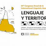Lenguaje y territorio – 64º Congreso de la Asociación Internacional de Lingüística