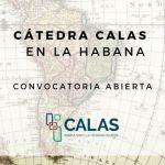 Convocatoria abierta: Cátedra CALAS en Cuba