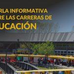 Charla informativa sobre las carreras de Educación