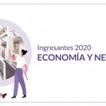Escuela de Economía y Negocios: Inscripciones 2020