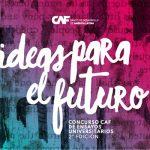 2ª edición Concurso de ensayos universitarios – Ideas Para el Futuro