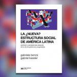 La ¿nueva? estructura social de América Latina