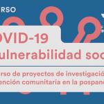 """Concurso """"COVID-19 y vulnerabilidad social"""": proyectos de investigación e intervención comunitaria"""