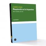 """Presentación del libro """"Maquiavelo en la Argentina"""", de Leandro Losada"""