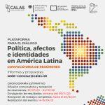 """PRÓRROGA – Convocatoria """"Política, afectos e identidades en América Latina"""""""