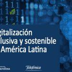 """España-Convocatoria Fundación Carolina: """"Digitalización Inclusiva y Sostenible en América Latina"""""""