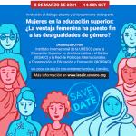 Lanzamiento del reporte y diálogo abierto sobre las mujeres en la educación superior: ¿La ventaja femenina ha puesto fin a las desigualdades de género?