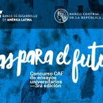 """3era Edición delConcurso de Ensayos Universitarios """"Ideas para el Futuro"""""""