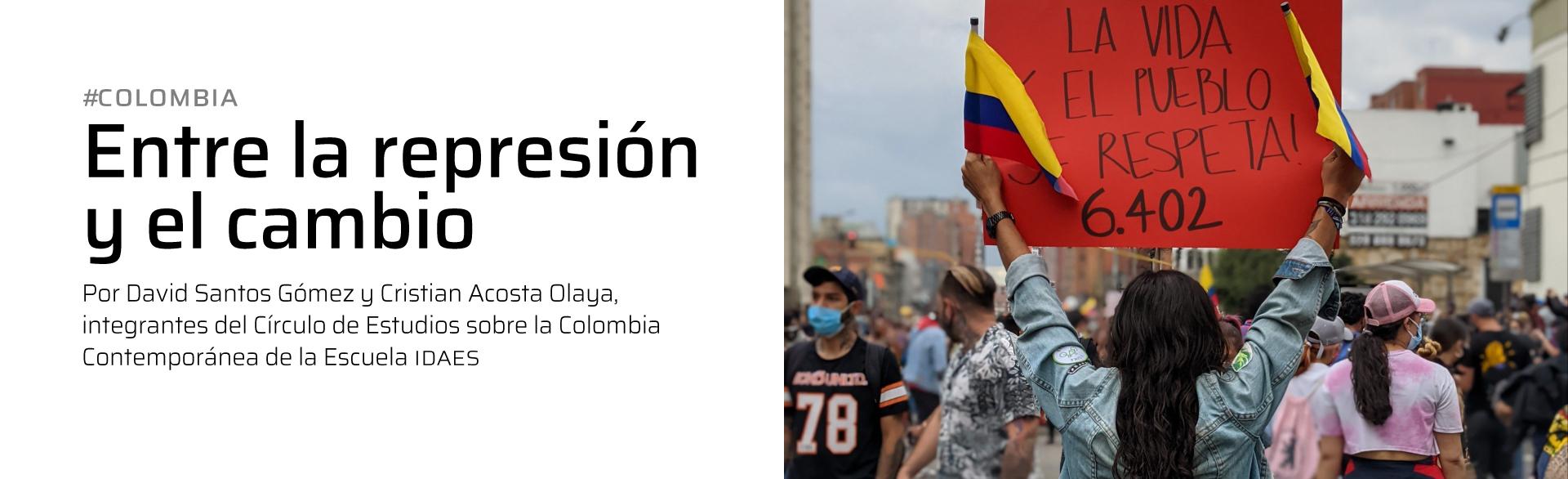 Colombia: Entre la represión y el cambio