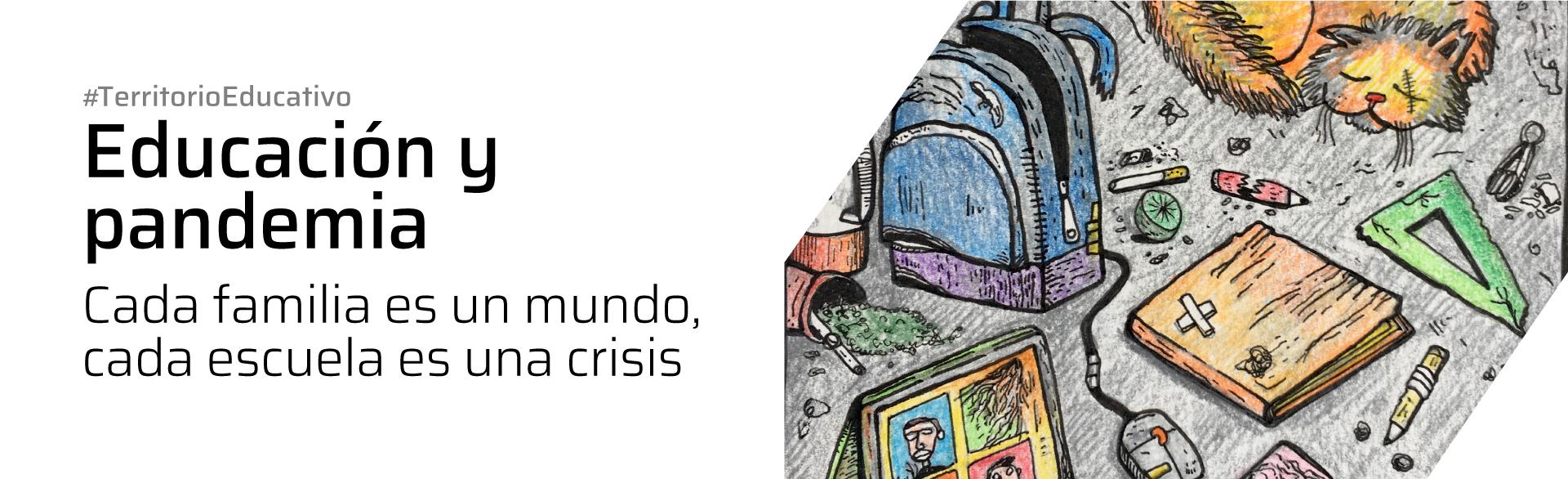 Educación y pandemia: Cada familia es un mundo