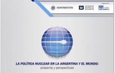 Seminario Internacional sobre la política nuclear en la Argentina y el Mundo