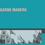 Mesa debate sobre el último libro de Edgardo Manero