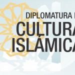 Nueva Diplomatura en Cultura Islámica
