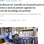 El primer agente penitenciario que se recibirá en el CUSAM habló con <i>La Nación</i>