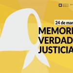 Día Nacional de la Memoria por la Verdad y la Justicia: El rol de los movimientos sociales