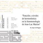 """Seminario Permanente de Hermenéutica: """"Función y niveles de hermenéutica en la fenomenología de Jean-Luc Marion"""""""