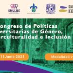 """Convocatoria: """"II Congreso de Políticas Universitarias de Género, Interculturalidad e Inclusión – 2021"""""""