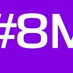 8M: Día Internacional de las Mujeres en toda su diversidad