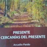 """Seminario de poética: Arcadio Pardo, """"Presente y cercanías del presente""""."""