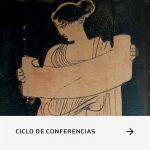 Ciclo de Conferencias – El impacto de la escritura en el contexto oral de la antigua Grecia: tensiones y consecuencias.
