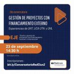 Nuevo encuentro para la gestión de proyectos con financiamiento externo 23 y 24 de septiembre