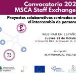 Webinar sobre la convocatoria para proyectos colaborativos centrados en el intercambio de personal de Marie Skłodowska-Curie Actions (MSCA Staff Exchanges SE)